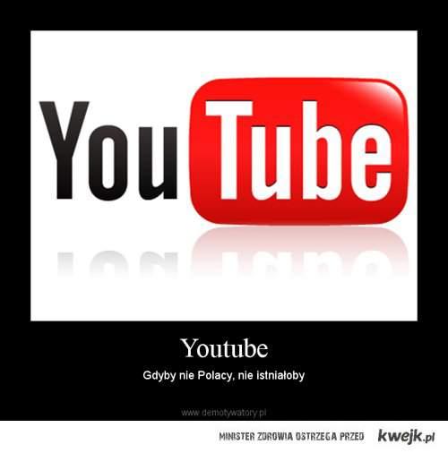 Youtube jest nasz!