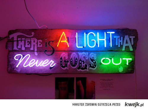 light that never goes aout