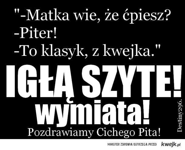 IGŁĄ SZYTE!