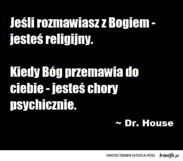 House vs. Bóg