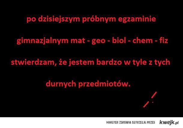 egzamin matematyczno-przyrodniczy >.<