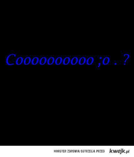 Cooo . ?