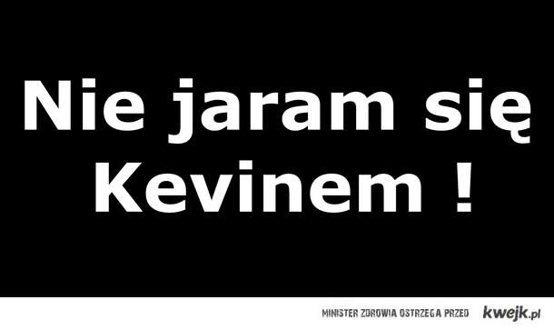 Kevin .