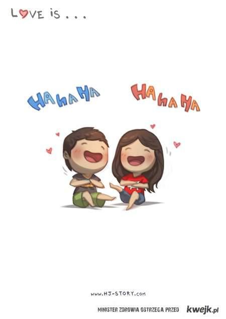 miłość to.... hahahaha!