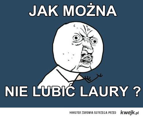 LAURA :*