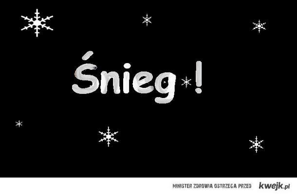 ŚNIEGG!! :D