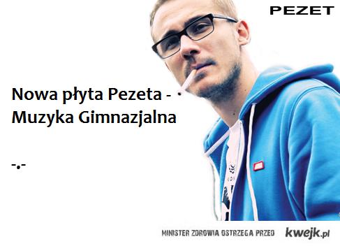 Nowa płyta Pezeta - Muzyka Gimnazjalna