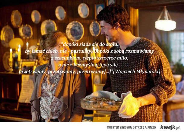 """""""dopóki siada się do stołu, by łamać chleb, nie - postulaty, Dopóki z sobą rozmawiamy z szacunkiem, ciepło szczerze miło, a nie"""
