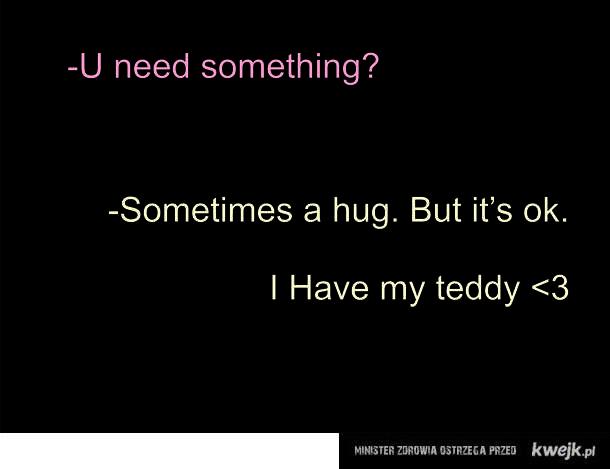 Hug. Teddy <3