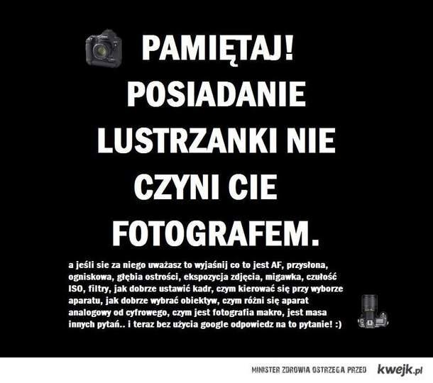 SZANOWNI FOTOGRAFOWIE