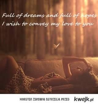 dreams and hopes .