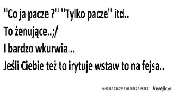 ''Pacze''...;/;/