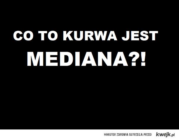 mediana?!
