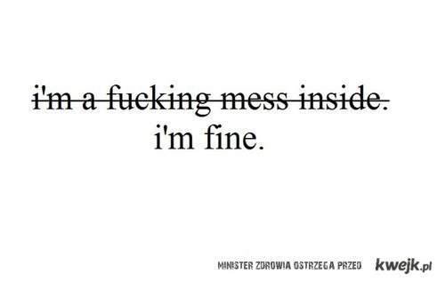 i'm NOT fine