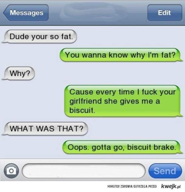 biscuit brake.