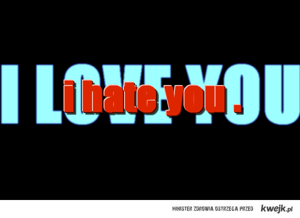 i tak cię kocham.