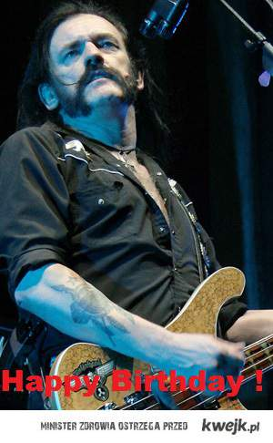 Najlepszego Lemmy!!