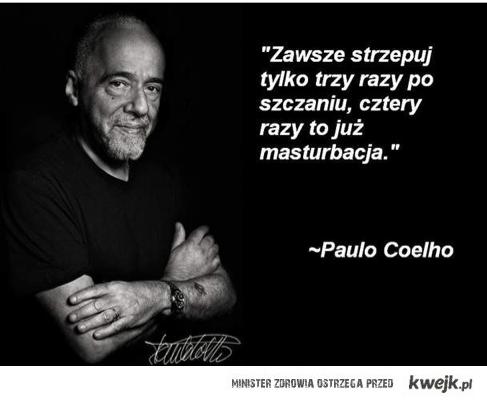 Kolejna blyskotliwa mysl Coelho