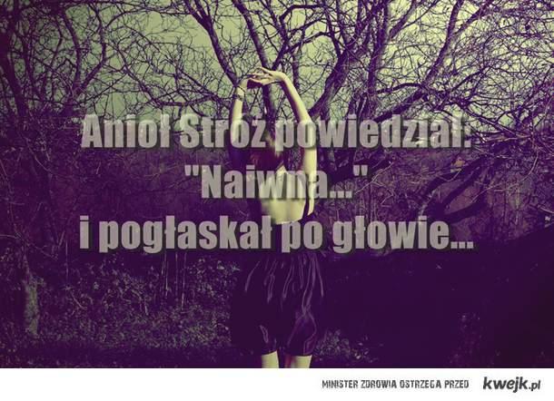 naiwna...