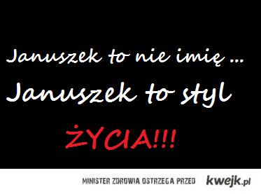Januszek :)