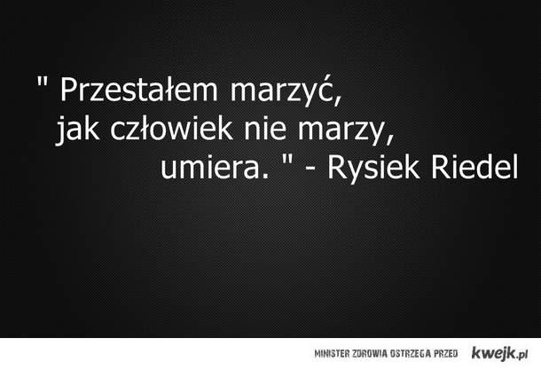 Rysiek Riedel