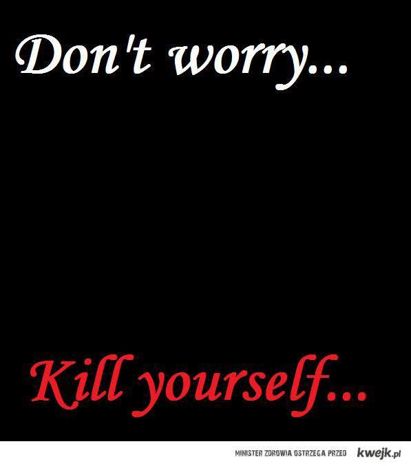 kill_yourself