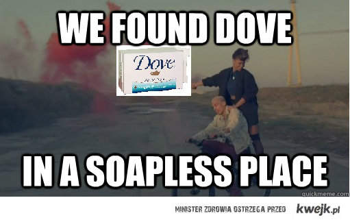 WE FOUND DOVE