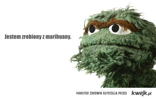 jestem zrobiony z marihuany