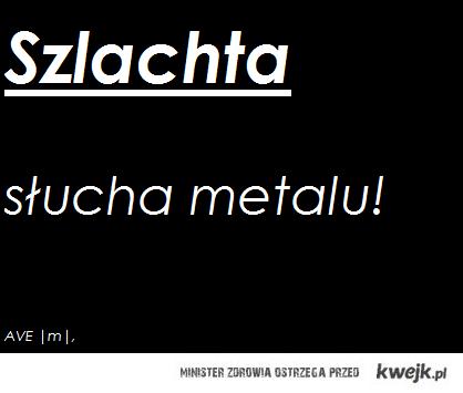 szlachta, metal