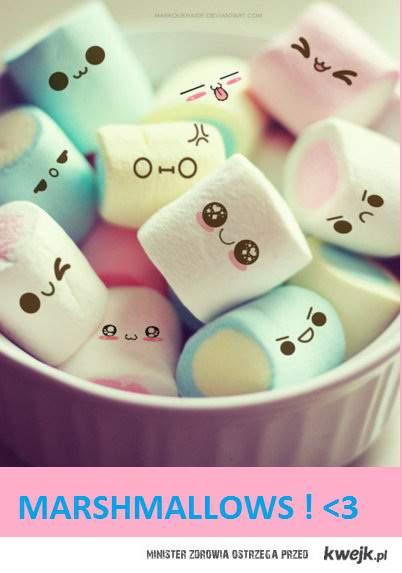 marshmallows ! <3