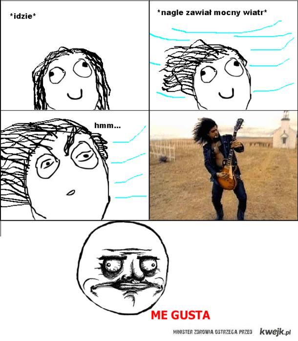 me gusta Slash
