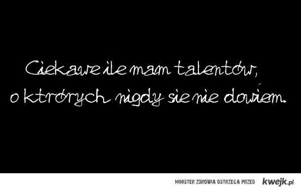 Nie odkryte talenty