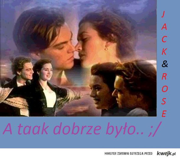 Titanic.. ;( Jack&Rose