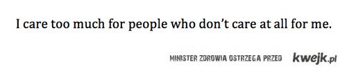 Troszczę się o ludzi, którzy...