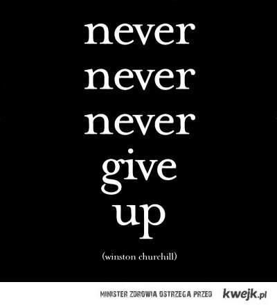 Nie poddawaj się