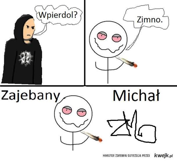 Zajebany Michal