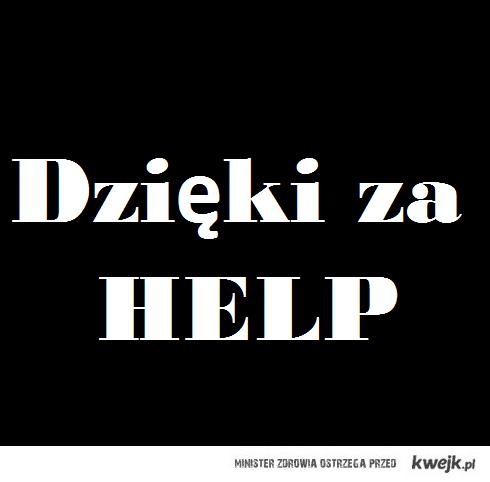 Dzięki za help