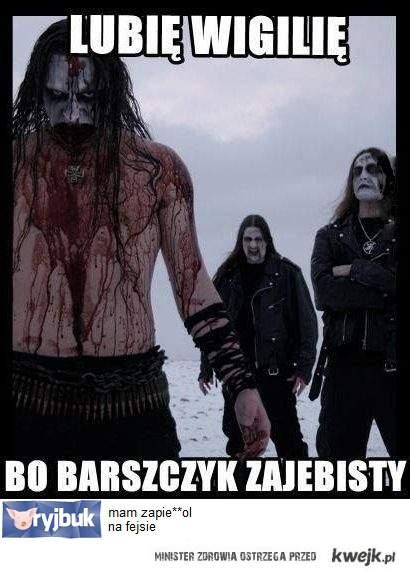 Lubię wigilię bo Barszczyk Zajebisty