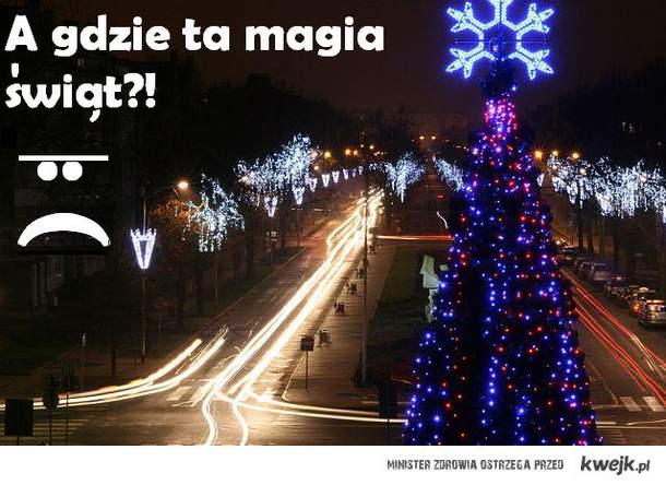 A gdzie ta magia świąt?!