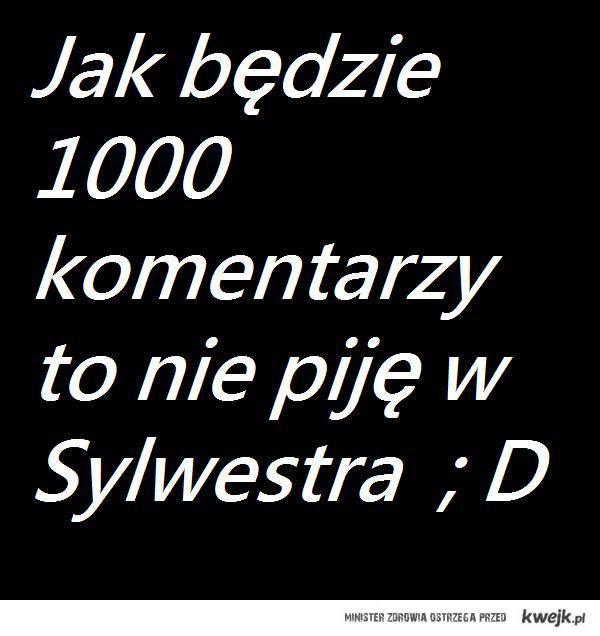 Sylwester ; D