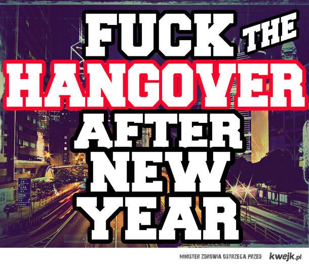 Tego Roku Nie będę miał kaca ;)