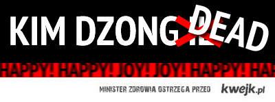 Kim Dzong Il -> Kim Dzong Dead