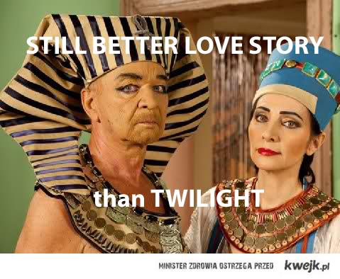 Still Better Than Twilight...