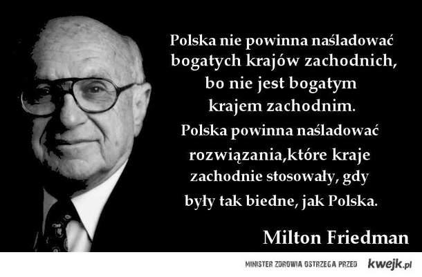 Friedman o Polsce