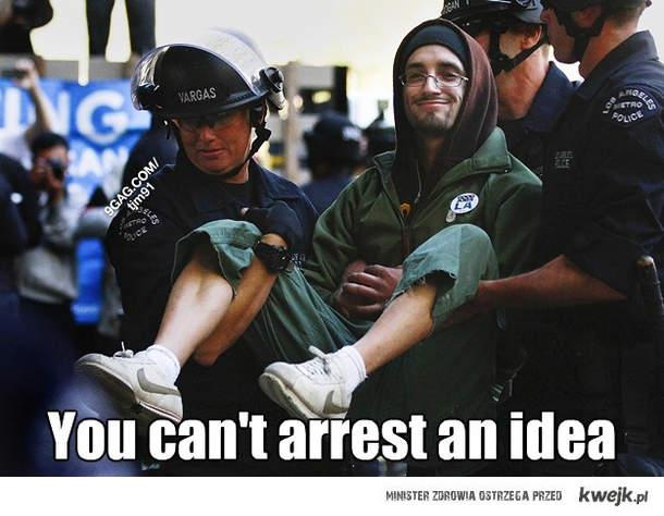 Nie aresztujesz idei