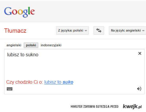 Lubiisz to sukno w Google Translator