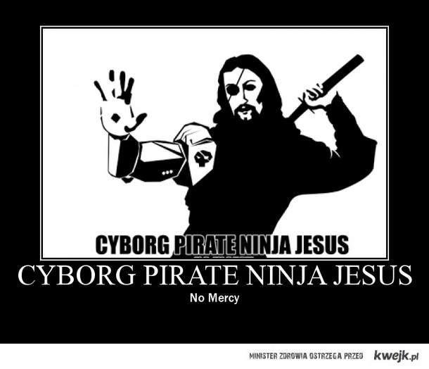 Cyborg Pirat Ninja Jezus