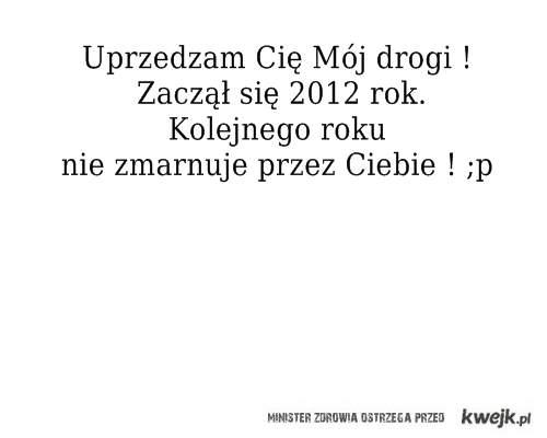 2012 rok mój drogi