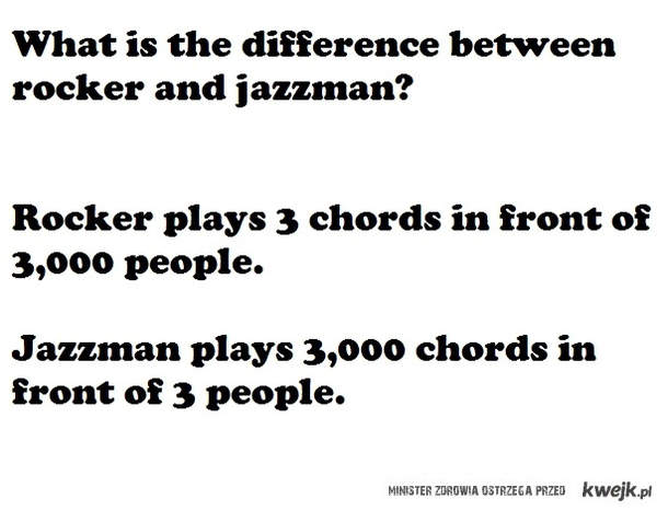 Rocker vs jazzman