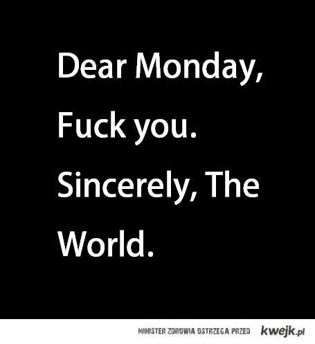 drogi poniedziałku :)